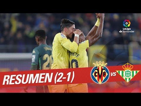 Resumen de Villarreal CF vs Real Betis (2-1)