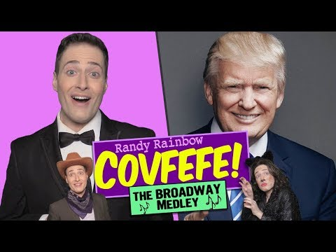 COVFEFE: THE BROADWAY MEDLEY! 🎭A Randy...