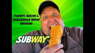 Subway's® Turkey, Bacon & Guacamole Wrap Review!