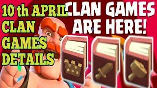 10th APRIL CLAN GAMES DETAILS ||REWARDS, DURATION, CLAN XP PER TEIR, ||CLASH OF CLANS||