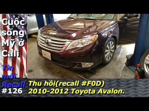 Thu hồi (recall #F0D) 2010 2012 Toyota Avalon.