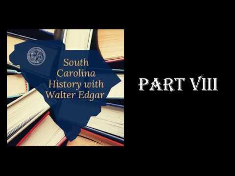 Walter Edgar - Part Eight Of South Carolina History Series