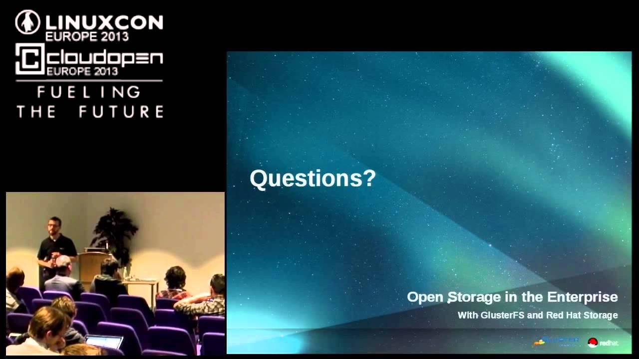 Open Storage in the Enterprise with GlusterFS - Dustin Black, Red Hat