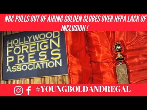 @NBC To Pull Out Of Airing Golden Globes! Due To Lack Of Inclusion From HFPA!