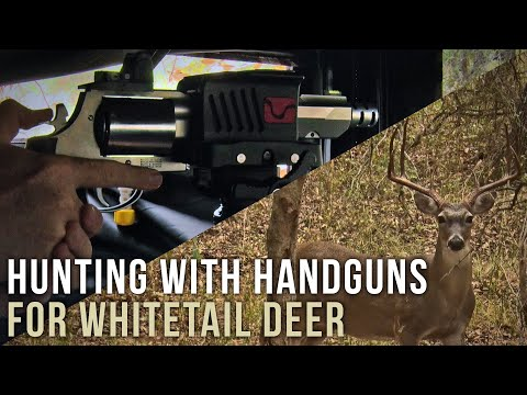 Hunting With Handguns For Whitetail Deer