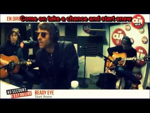 Beady Eye - Start Anew + Lyrics
