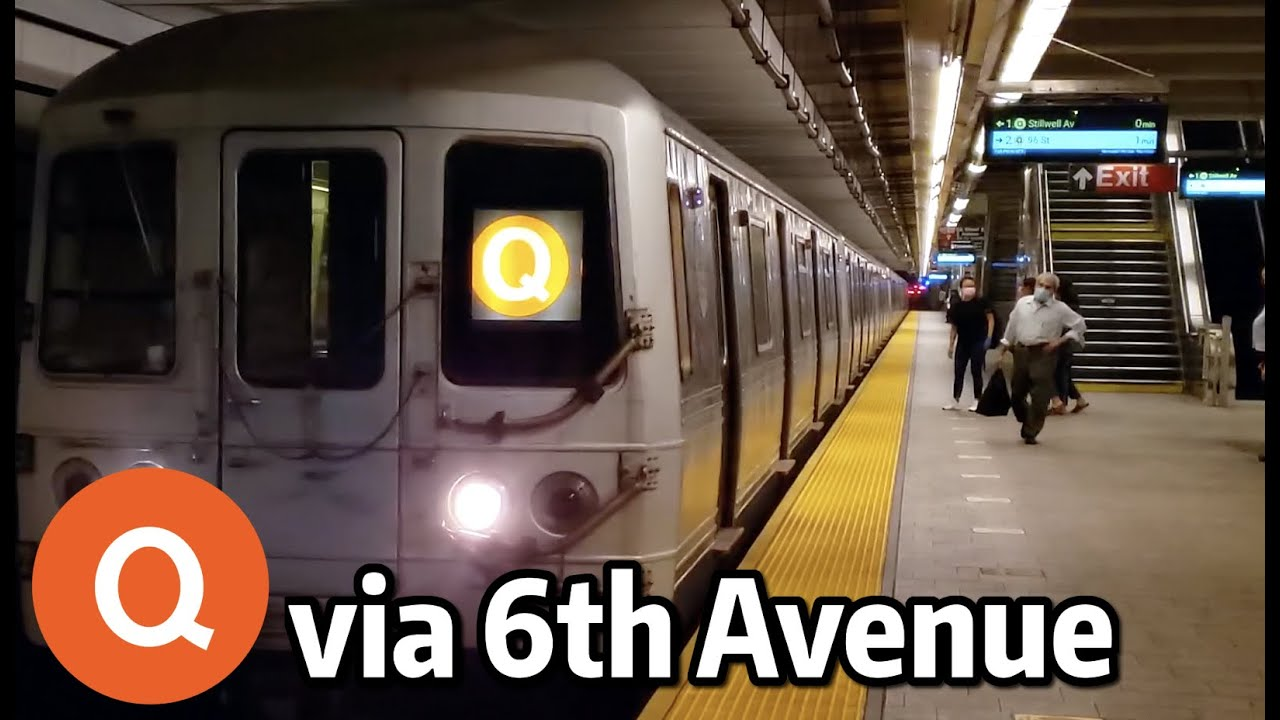 ⁴ᴷ⁶⁰ Q Trains Operating over the 6th Avenue Line