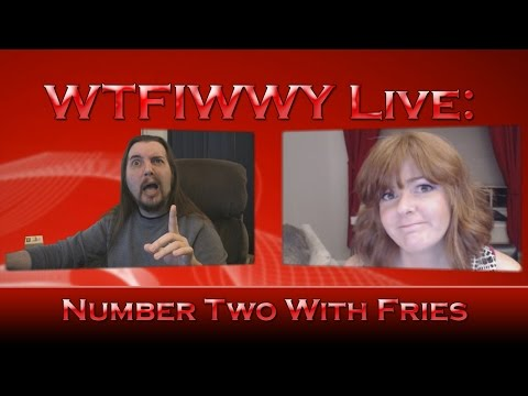 WTFIWWY Live - Number Two With Fries - 7/6/15