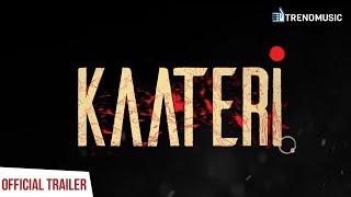 Kaateri Official Trailer | Music | Rajesh Rajan | TrendMusic