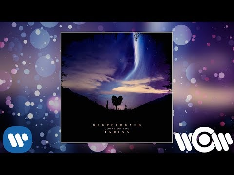 Deepforever & Iarina - Count on You | Official Audio