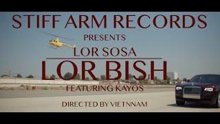 """Lor Sosa - """"Lor Bish"""" ft Kayos (Official Music Video)"""