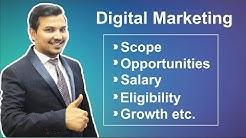 Digital Marketing Scope, Opportunity, Salary, Eligibility, Growth, Career etc in Hindi ( 2018 )