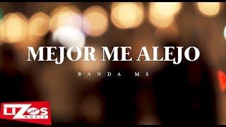 BANDA MS - MEJOR ME ALEJO (LETRA) thumbnail