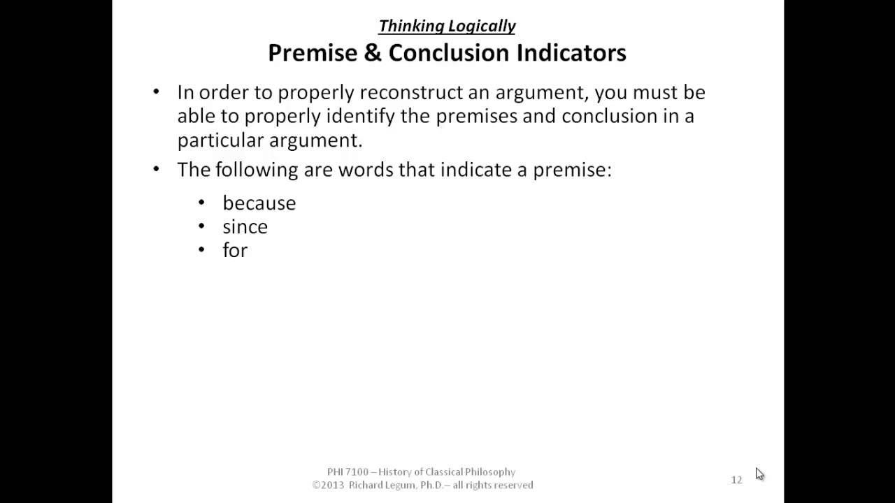 Premise Indicator Words: 03-1-12 Premise & Conclusion Indicators