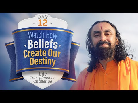 How Beliefs Create our Destiny? | Day 12 of Life Transformation Challenge