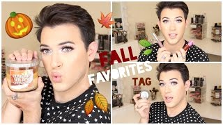 Fall Favorites Tag | MannyMua