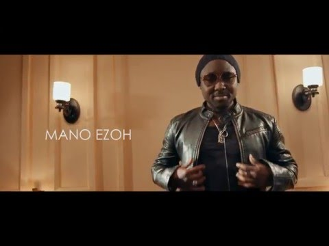 Mano Ezoh - MaMa (Official video )
