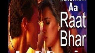 Heropanti - Raat Bhar (JayD Remix)
