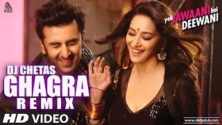 Ghagra (Remix) DJ Chetas
