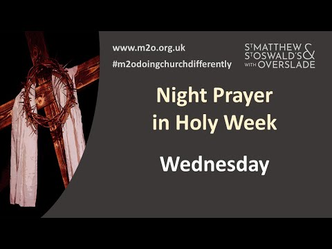 Night Prayer Holy Week Wednesday