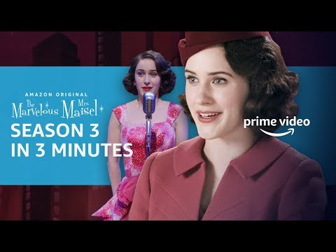 The Marvelous Mrs Maisel   Season 3 In 3 Minutes   Prime Video