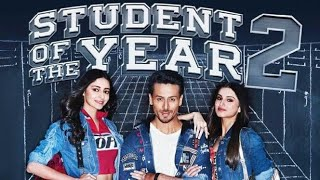 STUDENT OF THE YEAR 2 || FULL MOVIE DOWNLOAD || FREE|| HD  1080P||DOWNLOAD