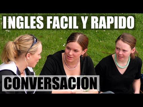 Inglés Basico y Facil - Practica con Diálogo en Inglés - Conversación en Inglés