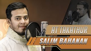 Salim Bahanan - Surat At Takatsur