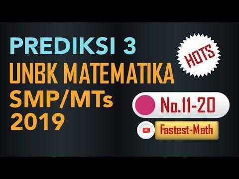 PREDIKSI 3 (No.11-20) - UNBK Matematika SMP/MTs 2019 (UCUN Tahap 1 PAKET 2)