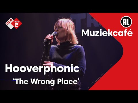 Hooverphonic - The Wrong Place   live in Muziekcafé
