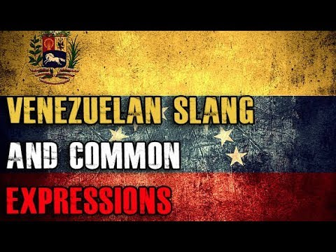 Venezuelan Slang | 14 Slang Words and Expressions From Venezuela With Audio