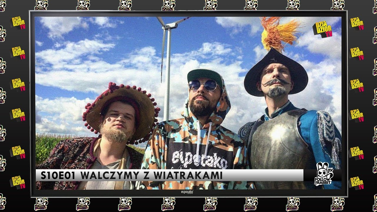 Follow The Rabbit TV S10E01: Walczymy z wiatrakami