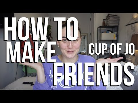 HOW TO MAKE FRIENDS AT WORK | CUP OF JO