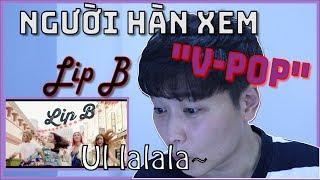 Người Hàn Reaction | Số Nhọ (Bad Luck) - Lip B | DDAB Tv
