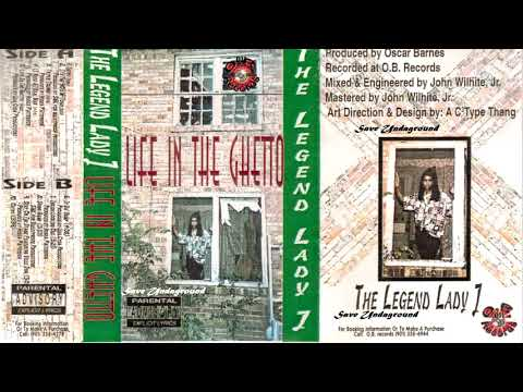The Legend Lady J - Life In The Ghetto (Full Tape) [1996]
