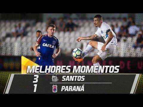 Santos 3 x 1 Paraná | MELHORES MOMENTOS | Brasileirão (13/05/18)