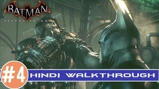 "Batman Arkham Knight Hindi l PS4 Walk Through #4 l ""Scarecrow"""