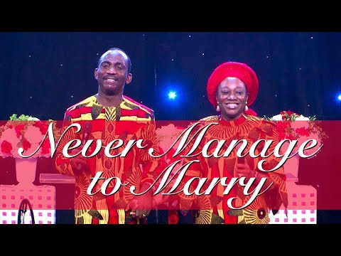 NEVER MANAGE TO MARRY BY DR PAUL & DR (MRS) BECKY ENENCHE