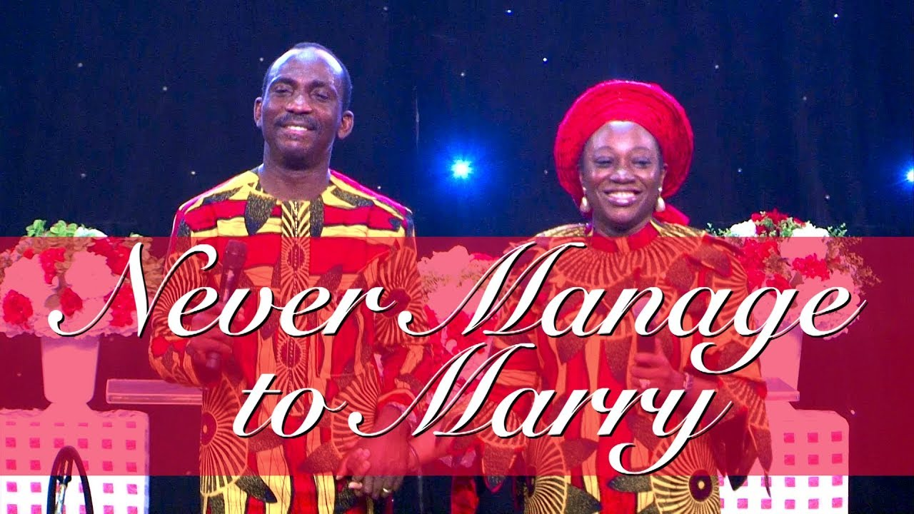 Download NEVER MANAGE TO MARRY BY DR PAUL & DR (MRS) BECKY ENENCHE