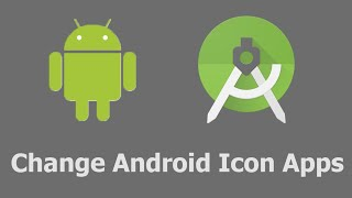 Change Android Icon Apps - Android Studio Tips
