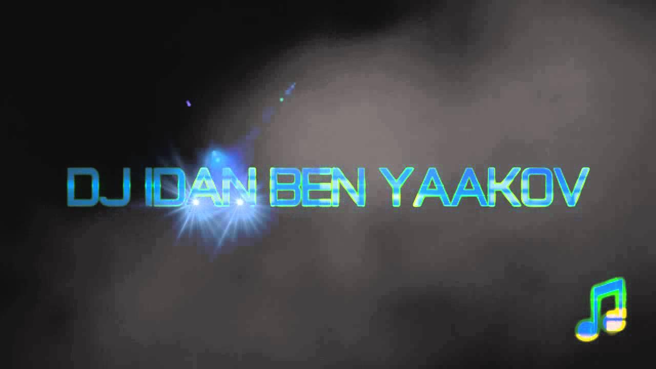 dj idan ben yaakov