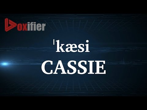 How to Pronunce Cassie in English - Voxifier.com