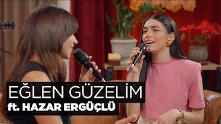 Zeynep Bastık, Hazar Ergüçlü - Eğlen Güzelim Akustik Resimi