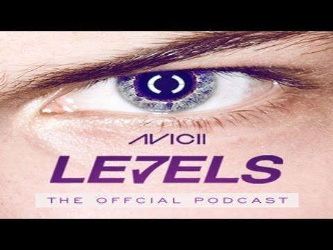 Avicii - Le7els #002 (Oficial Podcast) - Download MP3