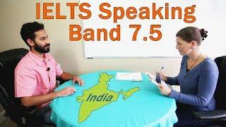 IELTS Speaking Score 7.5 – India