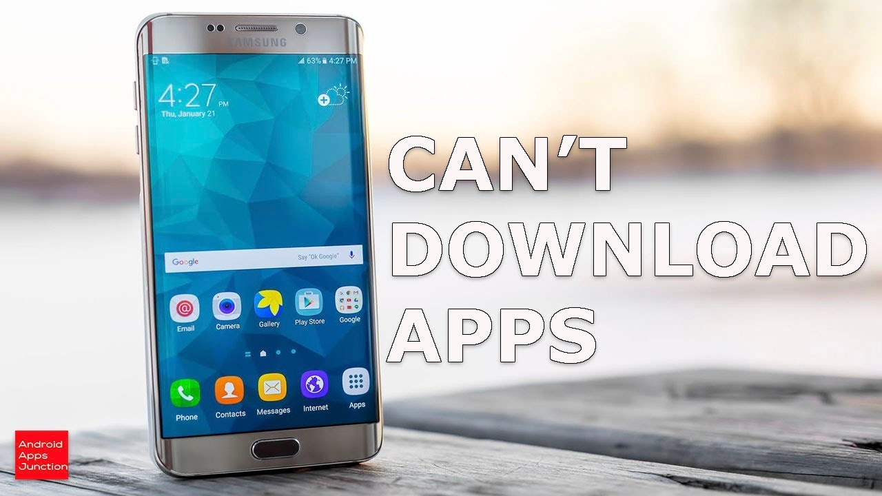 Can Not Download Apps In Android Device Samsung Youtube