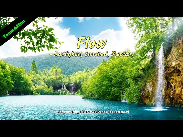 Flow – Kærlighed, Sundhed, Nærvær - Efterår 2019