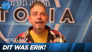 EXCLUSIEF: Dit was Erik!   UTOPIA