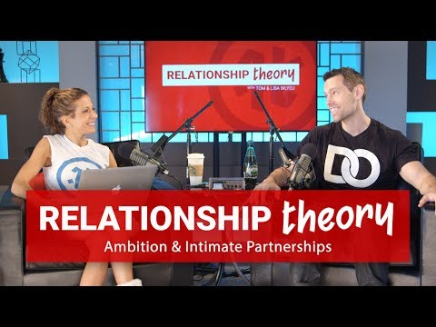 Relationship Theory: Balancing Intimate Relationships and Ambition