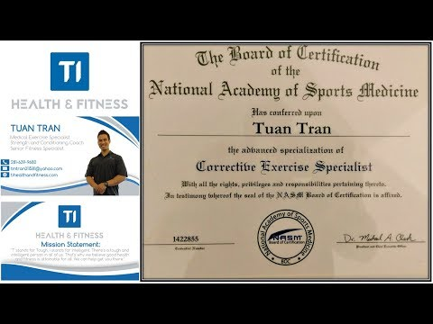 NASM Corrective Exercise Specialist by Tuan Tran, Founder of TI Health and Fitness